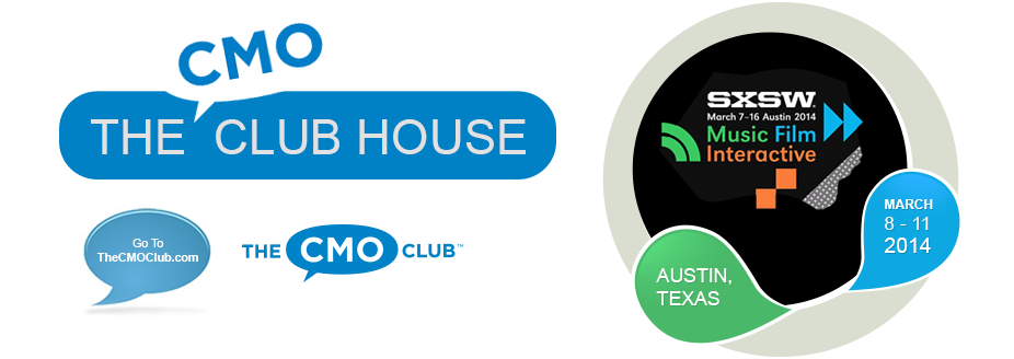 CMO Club House @ SXSW