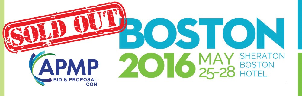 APMP Bid & Proposal Con Boston 2016 May 25-28 Sheraton Boston Hotel