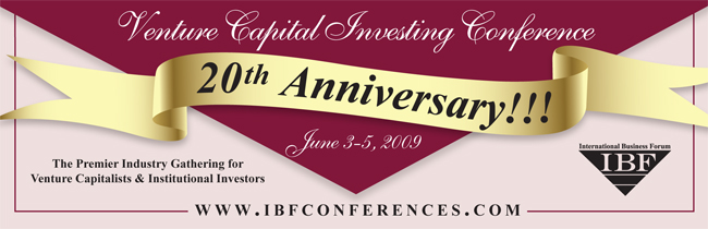 20th Annual Venture Capital Investing Conference: June 3-5, 2009