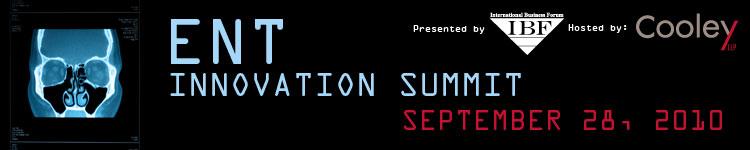 ENT Innovation Summit September 28, 2010