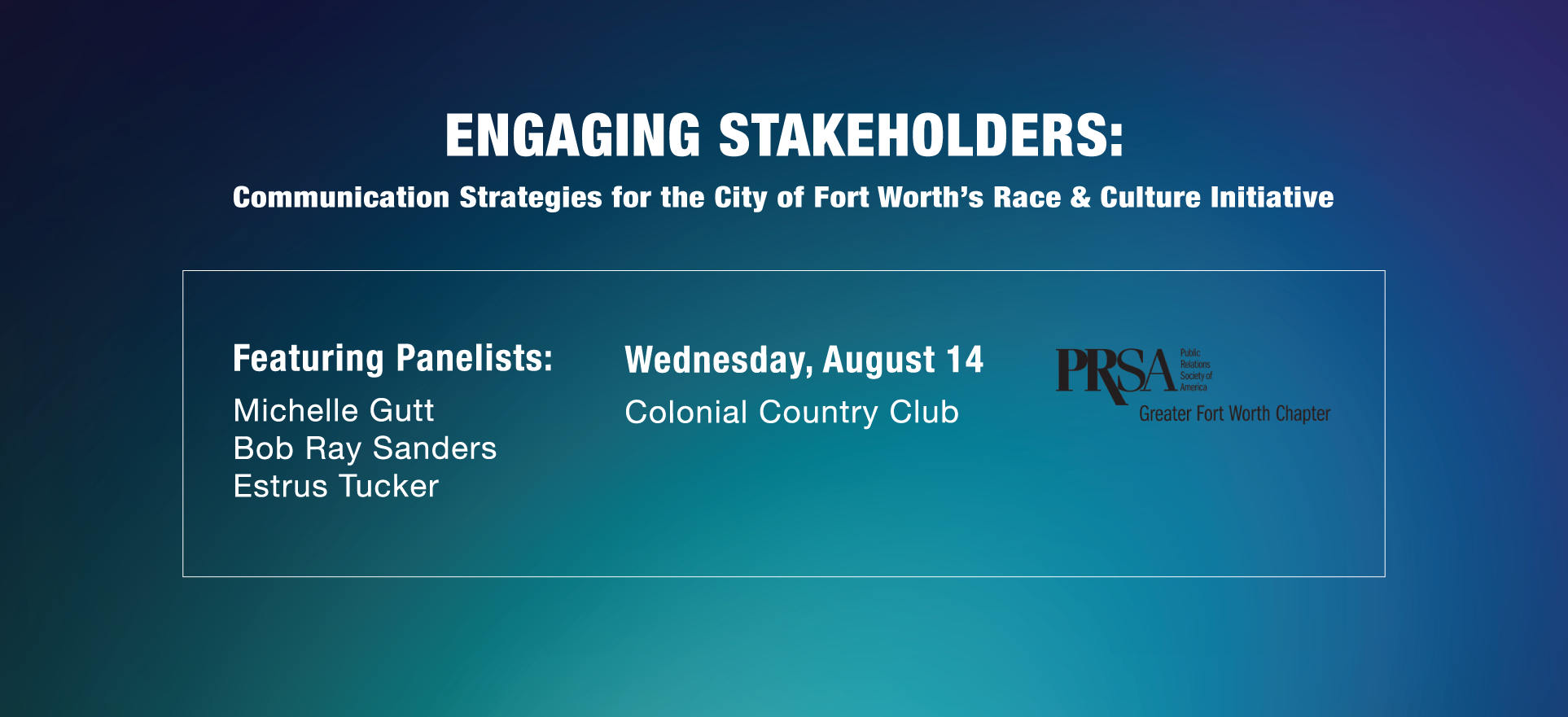 Engaging Stakeholders:  Communication Strategies for the City of Fort Worth's Race & Culture Initiative