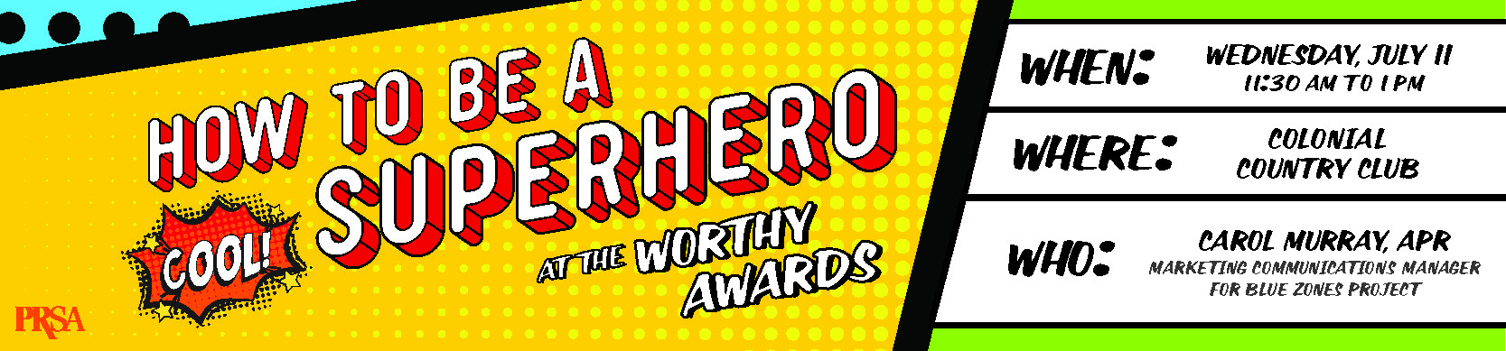 How to be a SUPERHERO at the Worthy Awards