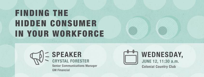 Finding the Hidden Consumer in Your Workforce