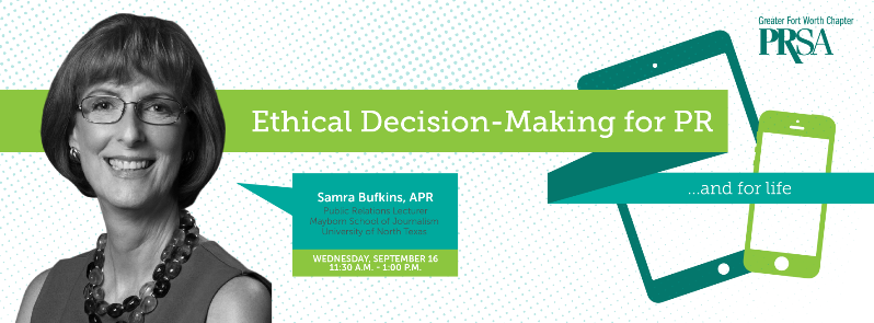 Ethical Decision-Making for PR…and for Life