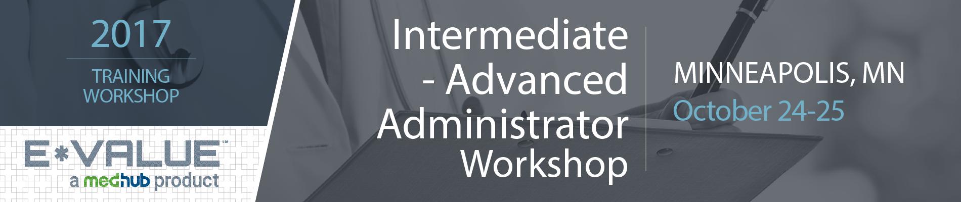 Intermediate/Advanced E*Value Administrator Workshop (October 24-25)