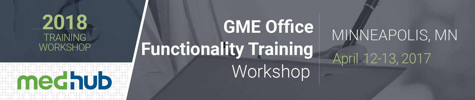 MedHub GME Office Functionality Training Workshop (April 12-13)