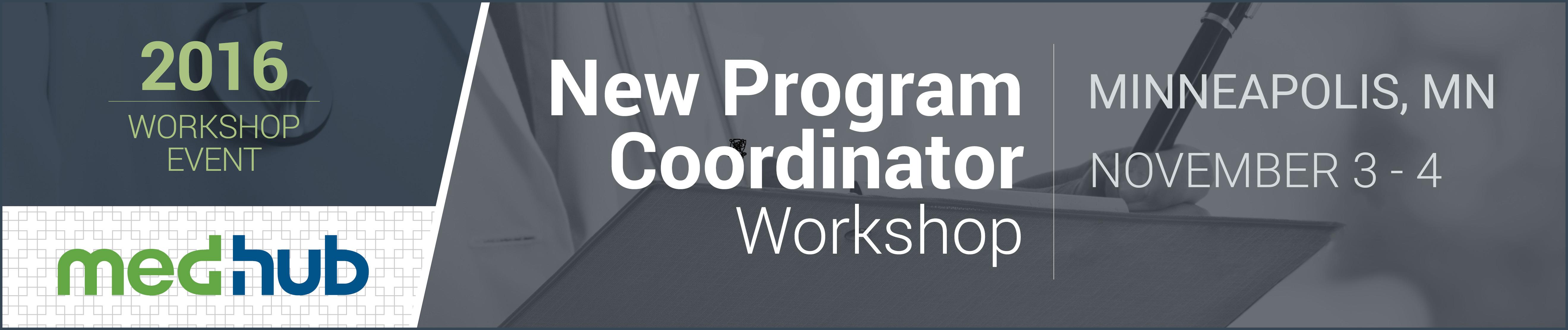 MedHub New GME Program Coordinator Workshop