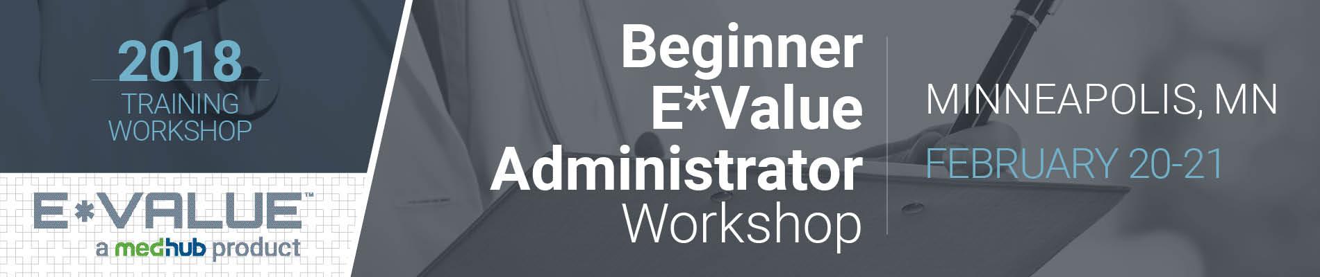 E*Value New Administrator Workshop (February 20-21)