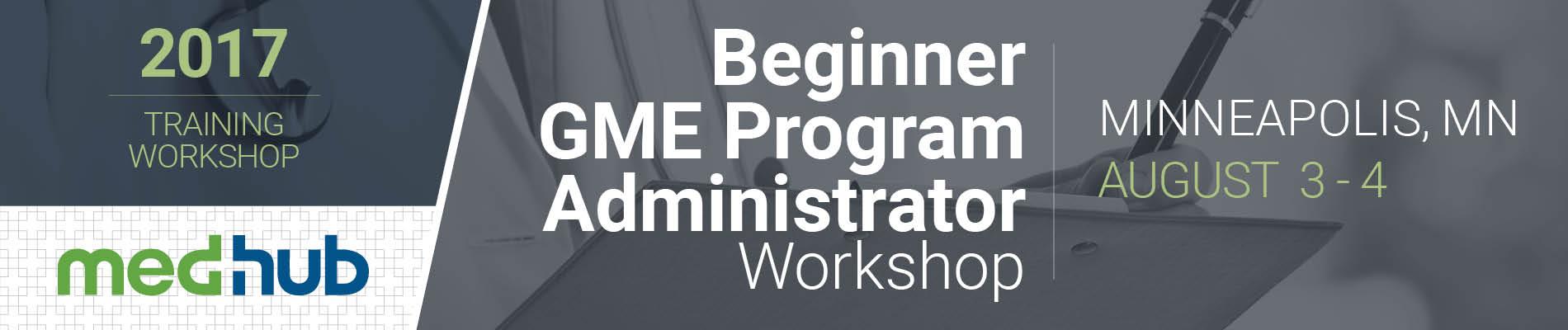 MedHub New GME Program Coordinator Workshop (Aug 3-4)
