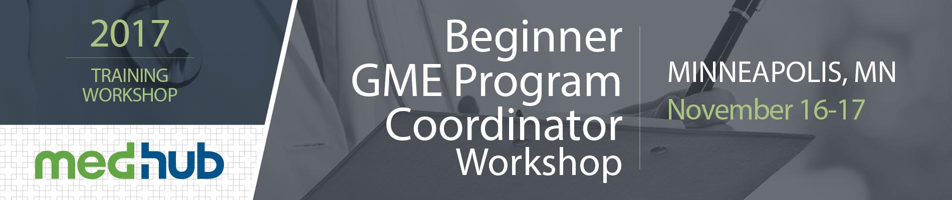 MedHub New GME Program Coordinator Workshop (November 16 & 17)