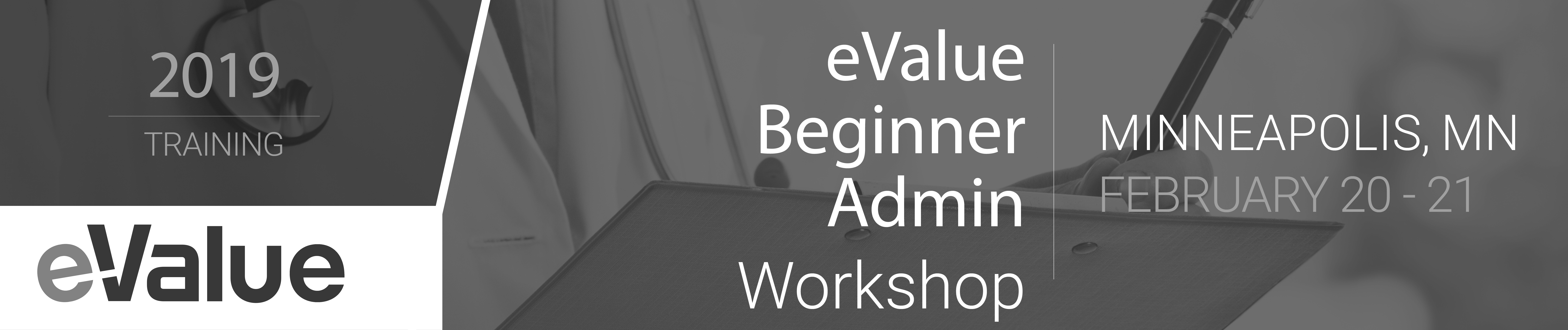 eValue Beginner Administrator Workshop (February 20-21)