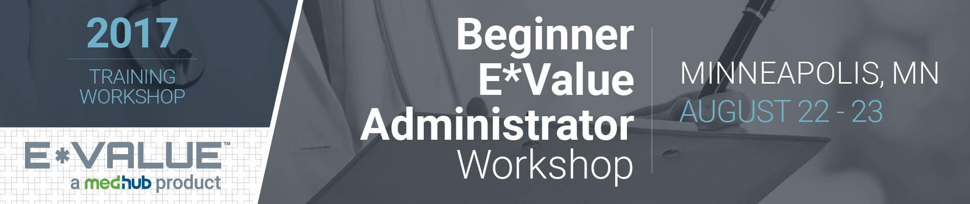 Beginner E*Value Administrator Workshop (Aug 22-23)