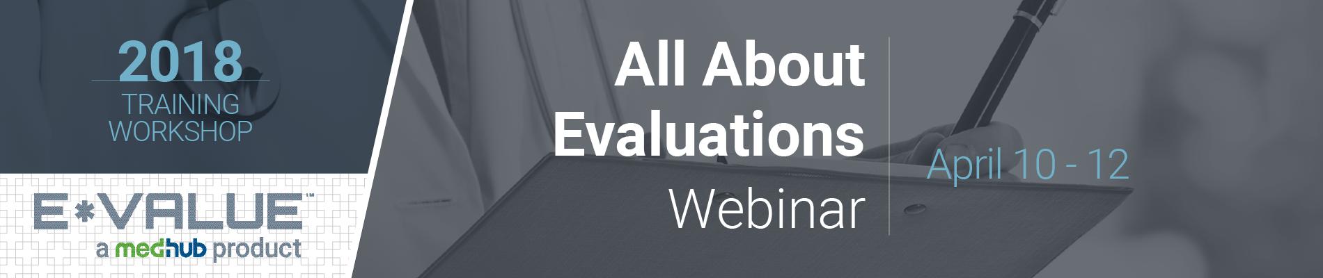 E*Value Administrator Webinar Series – (April 10-12)