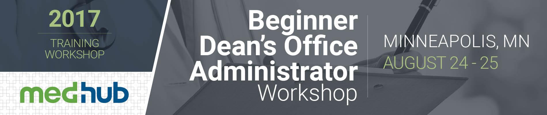 MedHub Beginner Dean's Office Administrator Workshop  (Aug 24-25)