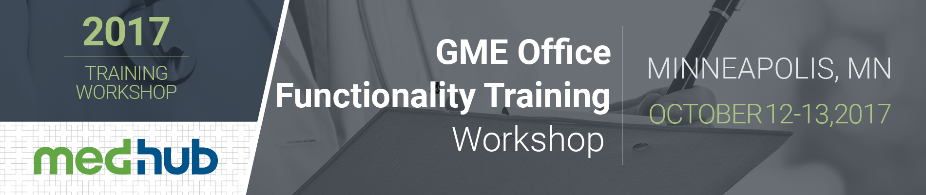 MedHub GME Office Functionality Training Workshop (Oct 12-13)
