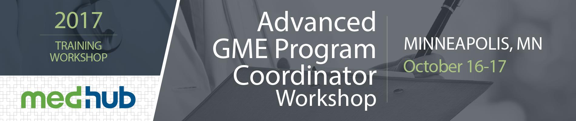MedHub Advanced GME Program Coordinator Workshop (October 16-17)