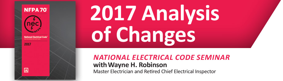 2017 NEC Analysis of Changes Seminar - Eastern Shore - April 4th & 5th 2018