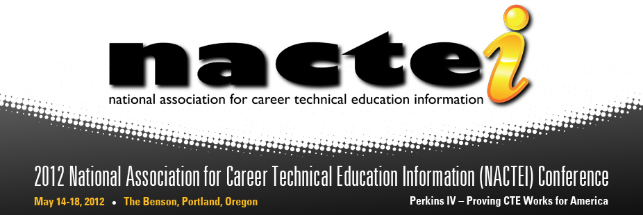 2012 National Association for Career Technical Education Information (NACTEI) Conference