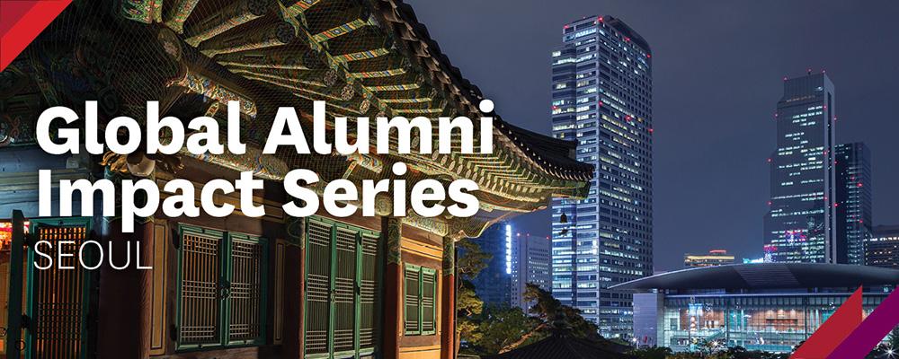 Global Alumni Impact Series – Seoul