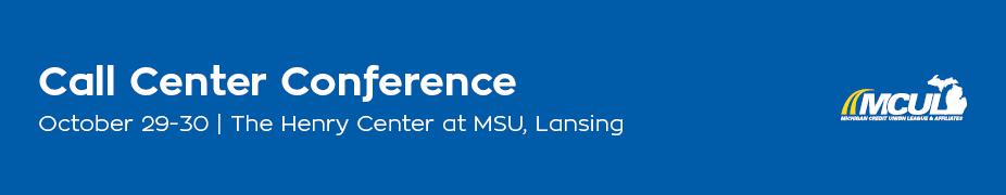 2018 MCUL Call Center Conference