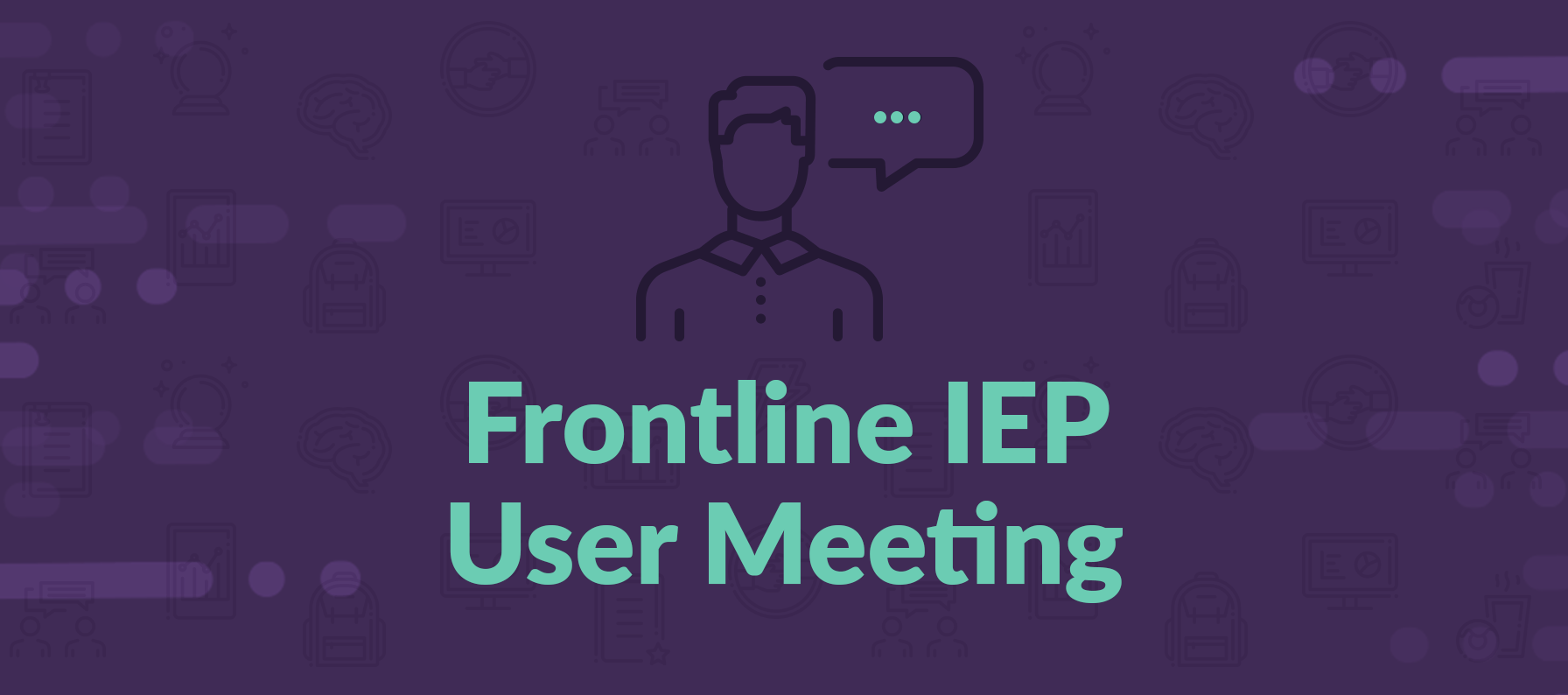 Frontline IEP User Group