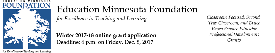 Education Minnesota Foundation Winter 2017-18 Grant Application