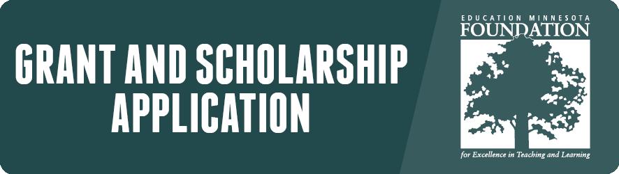 Education Minnesota Foundation Spring 2018 Grant Application