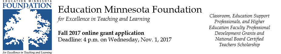 Education Minnesota Foundation Fall 2017 Grant/Scholarship Application