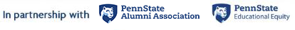 In Partnership with the Penn State Alumni Association and Penn State Educational Equity.