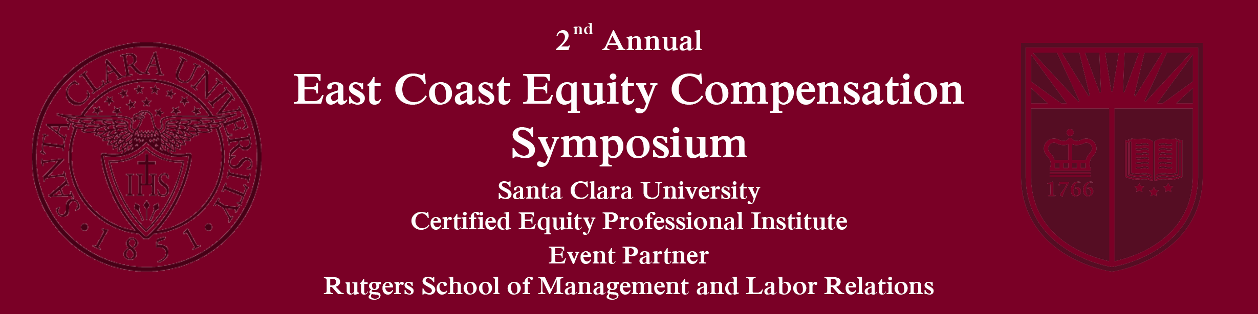 2nd Annual East Coast Equity Compensation Symposium