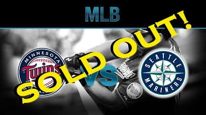 MIN-TWINS-vs-SEA-MARINERS - sold out