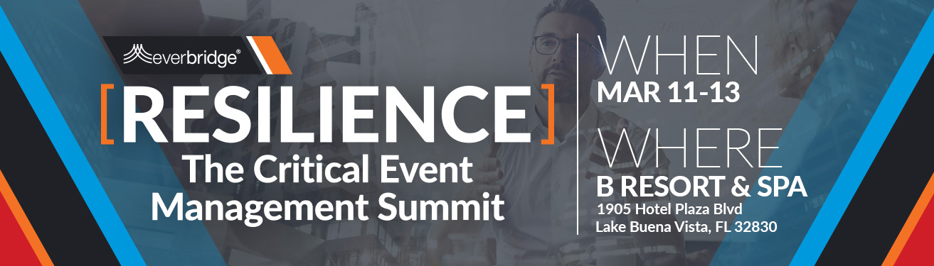 Resilience: Critical Event Management Summit 2019