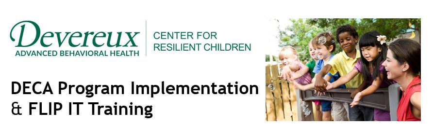 DECA Program Birth through Five Implementation & FLIP IT Training