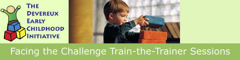 Facing the Challenge: Helping Teachers Better Work with Children With Challenging Behavior Train-the-Trainer