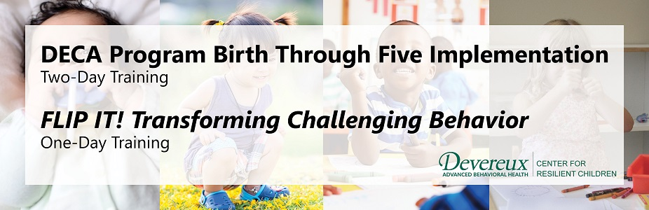 DECA Program Birth Through Five Implementation & FLIP IT Trainings
