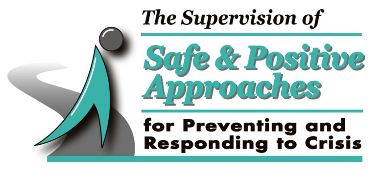 The Supervision of Safe & Positive Approaches Program