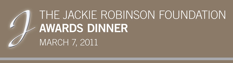 The Jackie Robinson Foundation Awards Dinner