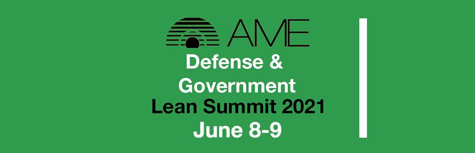 AME Defense & Government Lean Summit 2021