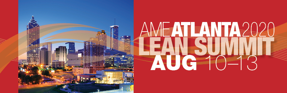 AME Atlanta 2020 Lean Summit