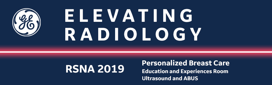 Elevating Personalized Breast Care: ABUS & GI Workshop (RSNA 2019)
