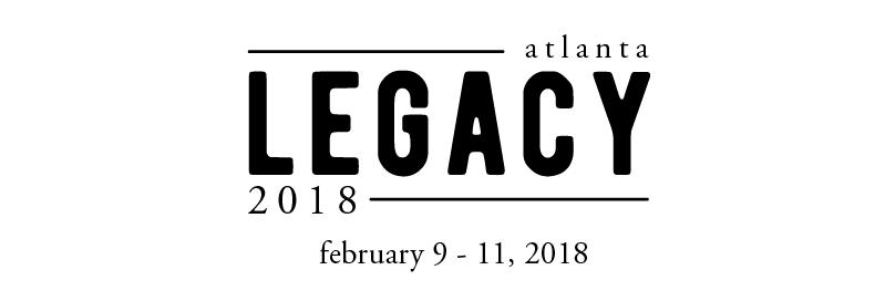 Legacy Conference Atlanta 2018
