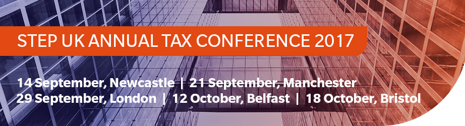 STEP UK Annual Tax Conference 2017