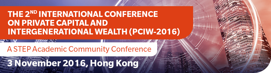 The 2nd International Conference on Private Capital and Intergenerational Wealth (PCIW-2016)