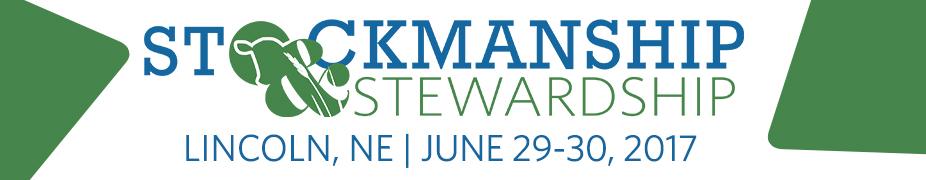 Stockmanship & Stewardship - Lincoln, NE