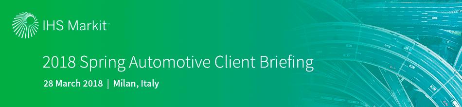 2018 Spring Automotive Client Briefing - Milan