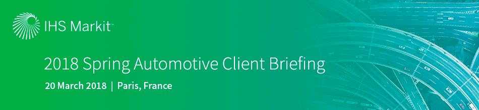 2018 Spring Automotive Client Briefing - Paris