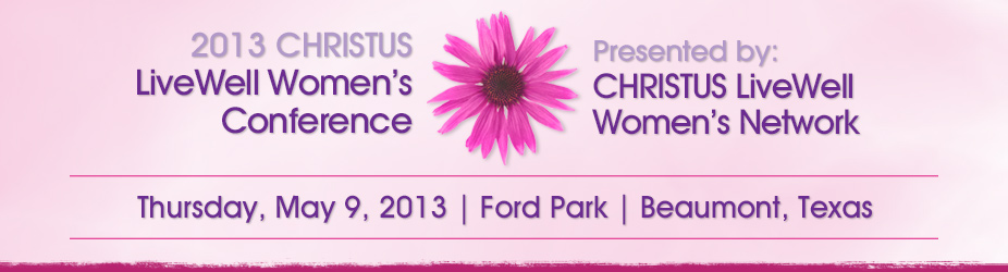 Southeast Texas LiveWell Womens Conference 2013
