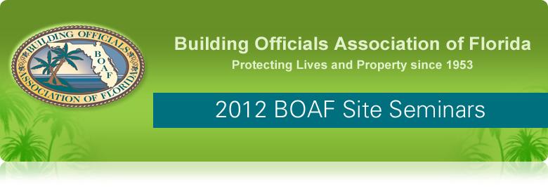 2012 BOAF Site Seminars