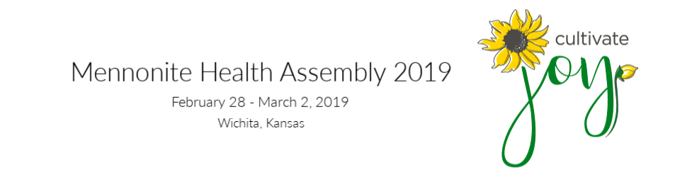 Mennonite Health Assembly 2019