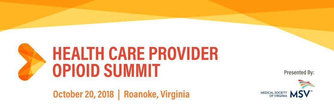2018 Health Care Provider Opioid Summit